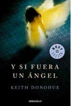 y si fuera un angel-keith donohue-9788499892511