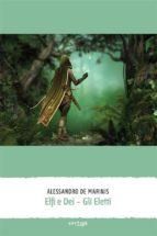 elfi e dei – gli eletti (ebook)-9788862065511