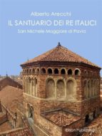 il santuario dei re italici (ebook) 9788869631511