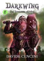 darkwing 3 dlc   dal tramonto all'alba (ebook) 9788871635811