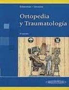 El libro de Ortopedia y traumatologia (3ª ed.) autor FERNANDO S. SILBERMAN EPUB!