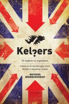 kelpers. ni ingleses ni argentinos (ebook) natasha niebieskikwiat 9789500747011