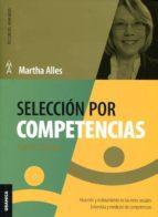 seleccion por competencias (nueva edición 2017)-martha alles-9789506419011