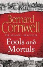 fools and mortals bernard cornwell 9780007504121