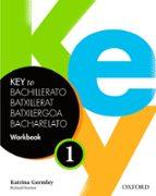 key to bachillerato workbook 1 (spanish)-9780194611121