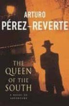 the queen of the south-arturo perez-reverte-9780330413121