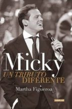 micky : un tributo diferente / a different tribute-martha figueroa-9780882720821
