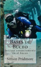bases de buceo: iníciate correctamente en el buceo (ebook) simon pridmore 9781507162521