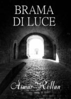 brama di luce (ebook) 9781507190821