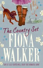 the country set (ebook) fiona walker 9781784977221