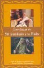 enseñanzas de sri aurobindo y la madre-nacho albalat-9781895383621