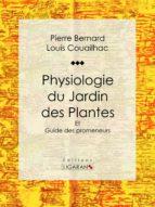 PHYSIOLOGIE DU JARDIN DES PLANTES