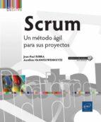 scrum: un metodo agil para sus proyectos jean paul subra aurelien vannieuwenhuyze 9782409012921