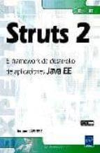 struts 2: el framework de desarrollo de aplicaciones java ee jerome lafosse 9782746055421