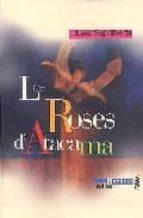 les roses d atacama-luis sepulveda-9782864244721
