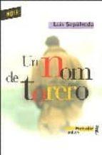 El libro de Un nom de torero autor LUIS SEPULVEDA EPUB!