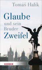 glaube und sein bruder zweifel (ebook)-tomáš halík-9783451811821