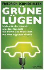 grüne lügen (ebook)-friedrich schmidt-bleek-9783641133221