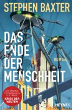 das ende der menschheit (ebook)-stephen baxter-9783641204921