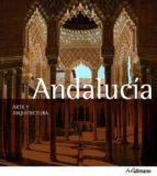 arte & arquitectura: andalucia (ed. 2013) brigitte hintzen bohlen 9783848004621