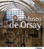 museo de orsay (ed.2014) arte & arquitectura peter j. gartner 9783848007721