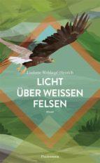 licht über weissen felsen (ebook)-9783938305621
