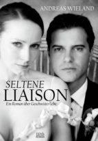 SELTENE LIAISON
