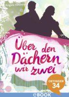 über den dächern wir zwei (ebook)-angela kirchner-9783959270021