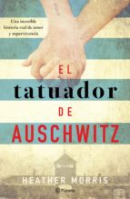 el tatuador de auschwitz (edición mexicana) (ebook) heather morris 9786070752421