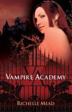 vampire academy (ebook) richelle mead 9786071133021
