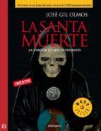 la santa muerte (ebook) jose gil olmos 9786073109321