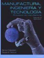 manufactura ingenieria y tecnologia: volumen 2 (7ª ed.) s. kakalpakjian s.r. schmid 9786073227421