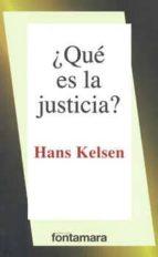 ¿que es la justicia? (25ª ed.) hans kelsen 9786077921721