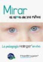 mirar al alma de los niños-bert hellinger-9786078002221