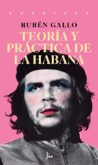 teoria y practica de la habana-ruben gallo-9786079409821
