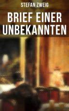 brief einer unbekannten (vollständige deutsche ausgabe) (ebook)-stefan zweig-9788027217021