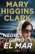 negro como el mar mary higgins clark 9788401020421