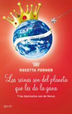 (pe) las damiselas son de venus y las reinas del planeta que les da la gana-rosetta forner-9788408109921