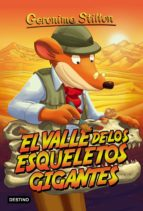 gs 44 :el valle de los esqueletos gigantes geronimo stilton 9788408152521