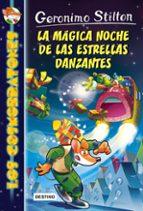 los cosmorratones 8 :la magica noche de las estrellas danzantes geronimo stilton 9788408159421