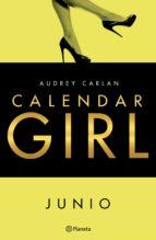 calendar girl. junio (ebook) audrey carlan 9788408167921