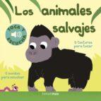 El libro de Los animales salvajes (toca y escucha) autor MARION BILLET EPUB!