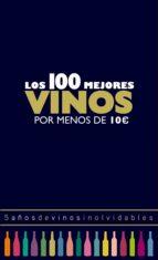 los 100 mejores vinos por menos de 10 euros, 2018 (ebook)-alicia estrada-9788408179221
