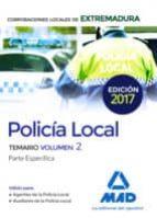 policia local de extremadura: temario (vol. 2) parte especifica moises cayetano rodriguez 9788414207321