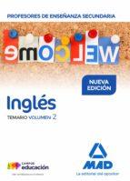 profesores de enseñanza secundaria ingles: temario (vol. 2)-9788414209721