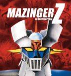 mazinger z: la enciclopedia j. aurelio sanz 9788415201021