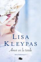 amor en la tarde (ebook) lisa kleypas 9788415389521