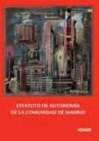 estatuto de autonomia de la comunidad de madrid 9788415392521