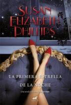 la primera estrella de la noche (serie chicago stars 8) susan elizabeth phillips 9788415420521