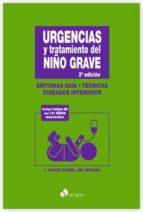 urgencias y tratamiento del niño grave (3ª ed.) juan casado flores ana serrano gonzalez 9788415950721